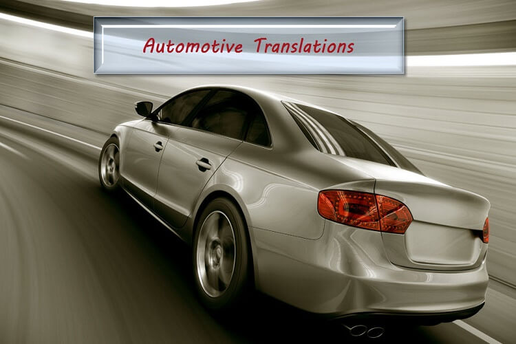 Automotive Translations Needed for Global Customers