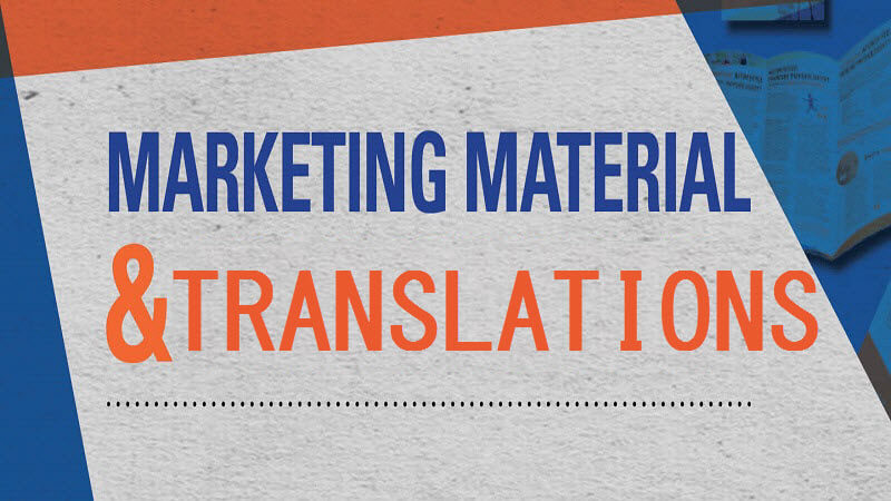 Marketing Materials and Translations