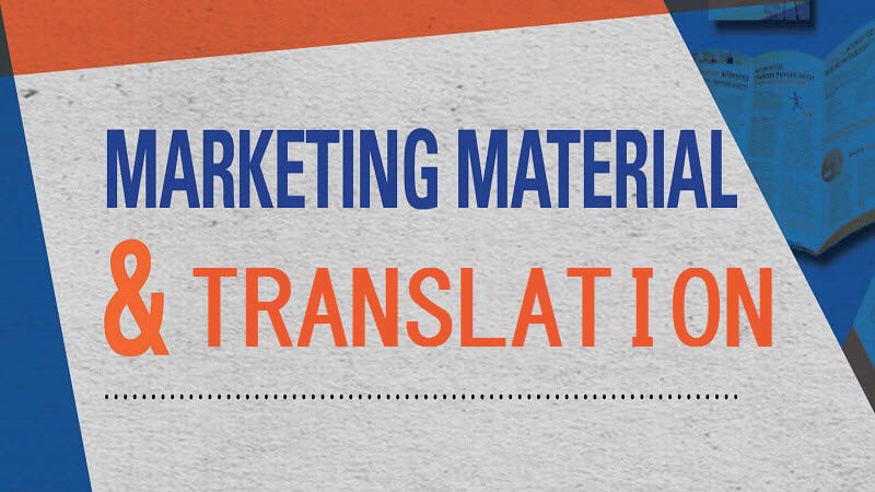Marketing Material and Translation