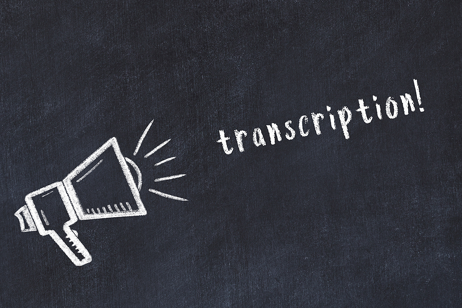 The Importance of a Transcription Service to Enable Multilingual Communication