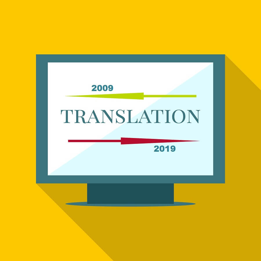 Translation Industry Trends 2009 vs 2019