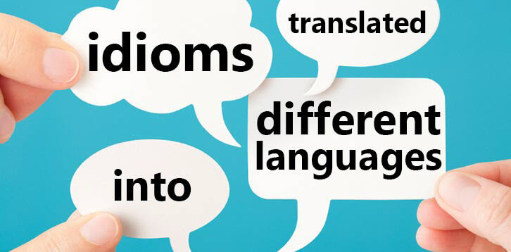 How to Translate Idioms